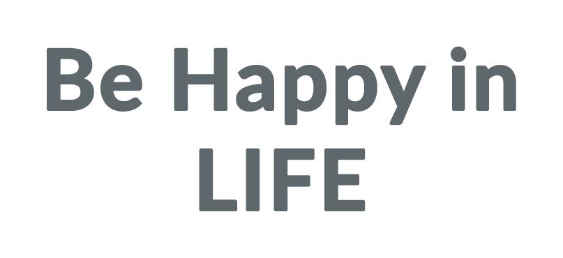 Be Happy in LIFE Discounts