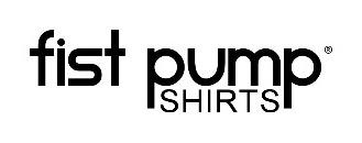 Fist Pump Shirts Discounts