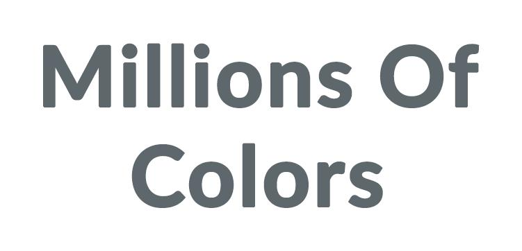 Millions Of Colors Discounts