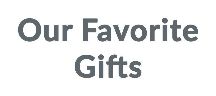 Our Favorite Gifts Discounts