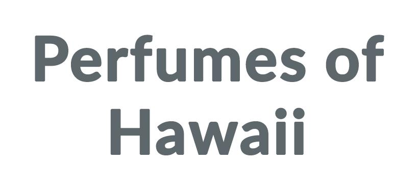 Perfumes of Hawaii Discounts