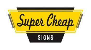 Super Cheap Signs Discounts