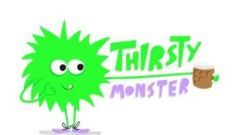 Thirsty Monster