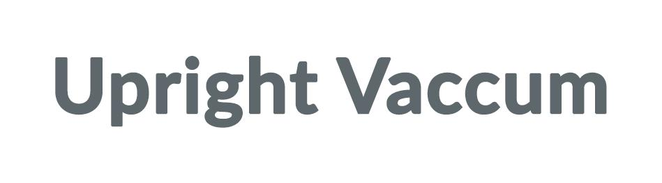 Upright Vaccum Discounts