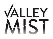 Valley Mist Discounts