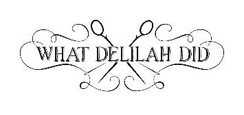 What Delilah Did Discounts
